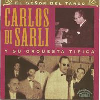 Avatar for the related artist Carlos Di Sarli y su Orquesta Típica