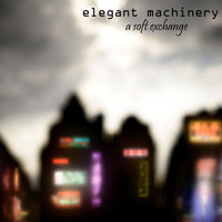 Avatar for the related artist Elegant Machinery