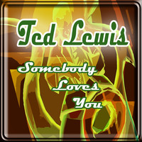 Avatar for the related artist Ted Lewis