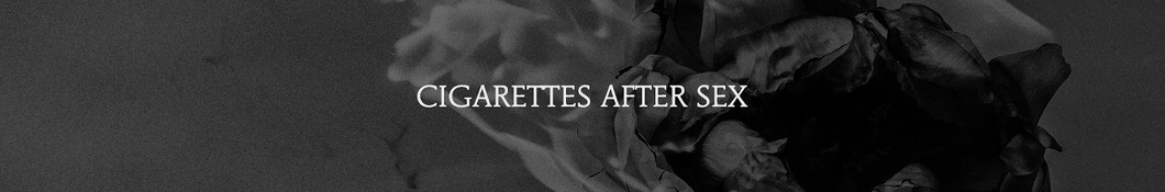 Large banner image of Cigarettes After Sex linking to their artist page due to them being the most commonly displayed artist on this title page