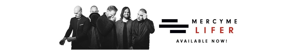 Large banner image of MercyMe linking to their artist page