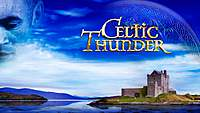 Thumbnail image for the event Celtic Thunder Ireland supplied by the hosting site