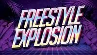 Thumbnail image for the event Freestyle Explosion supplied by the hosting site