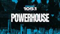 Thumbnail image for the event Power 105.1's Powerhouse 2021 supplied by the hosting site