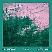 Thumbnail for the Lily Kershaw - 10,000 Miles link, provided by host site