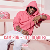 Thumbnail for the Cam'Ron - 10,000 Miles link, provided by host site