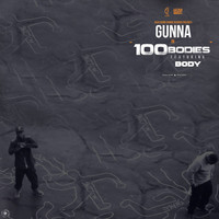 Thumbnail for the Gunna - 100 Bodies link, provided by host site