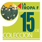Thumbnail for the La Tropa F - 15 De Coleccion link, provided by host site