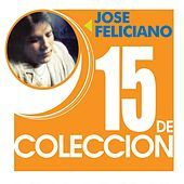 Thumbnail for the José Feliciano - 15 De Coleccion link, provided by host site
