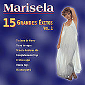 Thumbnail for the Marisela - 15 Grandes Éxitos, Vol. 1 link, provided by host site