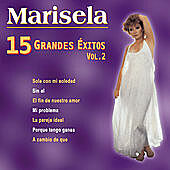 Thumbnail for the Marisela - 15 Grandes Éxitos, Vol. 2 link, provided by host site