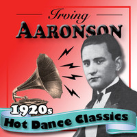 Thumbnail for the Irving Aaronson and His Commanders - 1920s Hot Dance Classics link, provided by host site