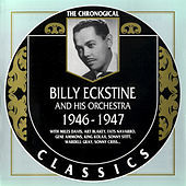 Thumbnail for the Billy Eckstine - 1946-1947 link, provided by host site