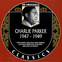 Thumbnail for the Charlie Parker - 1947-1949 link, provided by host site