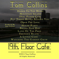 Thumbnail for the Tom & Collins - 19th. Floor Cafe' link, provided by host site