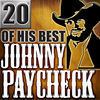 Thumbnail for the Johnny Paycheck - 20 of His Best link, provided by host site