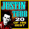 Thumbnail for the Justin Tubb - 20 of His Best link, provided by host site