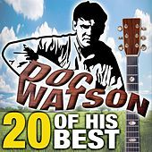 Thumbnail for the Doc Watson - 20 Of His Best link, provided by host site