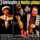 Thumbnail for the Lucrecia - 3 Generaciones de Músicos Cubanos link, provided by host site