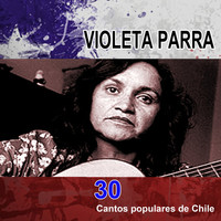 Thumbnail for the Violeta Parra - 30 cantos populares de Chile link, provided by host site