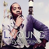 Thumbnail for the L. Young - 4EVER Young link, provided by host site