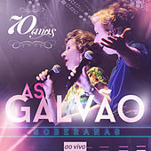 Thumbnail for the As Galvão - 70 Anos (Ao Vivo) link, provided by host site