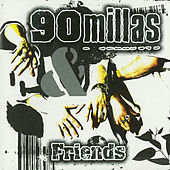 Thumbnail for the 90 Millas - 90 Millas & Friends link, provided by host site