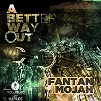 Thumbnail for the Fantan Mojah - A Better Way Out link, provided by host site