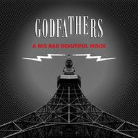 Thumbnail for the The Godfathers - A Big Bad Beautiful Noise link, provided by host site