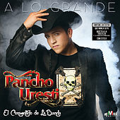 Thumbnail for the Pancho Uresti - A Lo Grande link, provided by host site