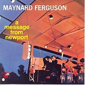 Thumbnail for the Maynard Ferguson - A Message From Newport link, provided by host site