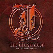 Thumbnail for the The Illustrator - A Tale of Modern Theatrics link, provided by host site