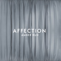 Thumbnail for the Amber Run - Affection link, provided by host site