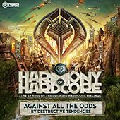 Thumbnail for the Destructive Tendencies - Against All the Odds (Harmony of Hardcore Anthem 2016) link, provided by host site