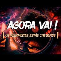 Thumbnail for the Alquimia - Agora Vai! (Os Alquimistas Estão Chegando) link, provided by host site