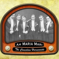 Thumbnail for the Comedian Harmonists - Ah Maria Mari link, provided by host site