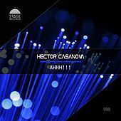 Thumbnail for the Hector Casanova - Ahhh!!! link, provided by host site