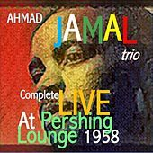 Thumbnail for the Ahmad Jamal - Ahmad Jamal Trio Live at The Pershing Vol.1&2 link, provided by host site