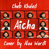 Thumbnail for the Alaa Wardi - Aicha link, provided by host site
