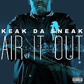 Thumbnail for the Keak Da Sneak - Air It Out link, provided by host site