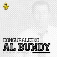 Thumbnail for the Donguralesko - Al Bundy (Radio Edit) link, provided by host site