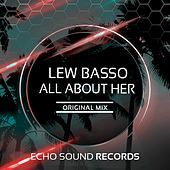 Thumbnail for the Lew Basso - All About Her link, provided by host site