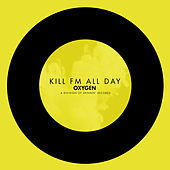 Thumbnail for the Kill FM - All Day link, provided by host site