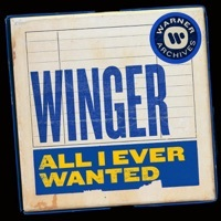 Thumbnail for the Winger - All I Ever Wanted link, provided by host site