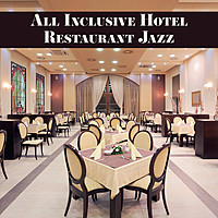 Thumbnail for the Restaurant Music Songs - All Inclusive Hotel Restaurant Jazz: Selection of Most Exclusive 2019 Smooth Jazz Songs Perfect for Elegant Restaurant Background Music link, provided by host site