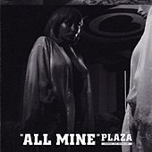 Thumbnail for the Plaza - All Mine link, provided by host site