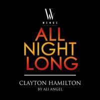 Thumbnail for the Clayton Hamilton - All Night Long (Ali Angel Remix) link, provided by host site