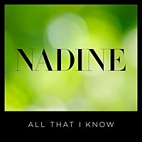 Thumbnail for the Nadine Coyle - All That I Know link, provided by host site