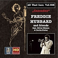 Thumbnail for the Freddie Hubbard - All That Jazz, Vol. 108: Cascades – Freddie Hubbard & Friends link, provided by host site