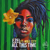Thumbnail for the Ezel - All This Time link, provided by host site